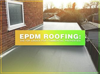EPDM Roofing: The Top Choice for Commercial Properties